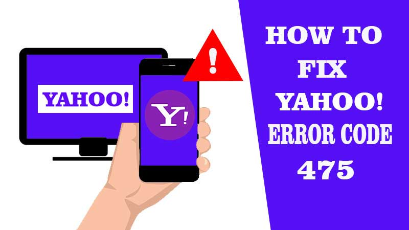 Effective Solutions to Fix Yahoo Error Code 475: Suspicious Activity Was Detected On Your Account