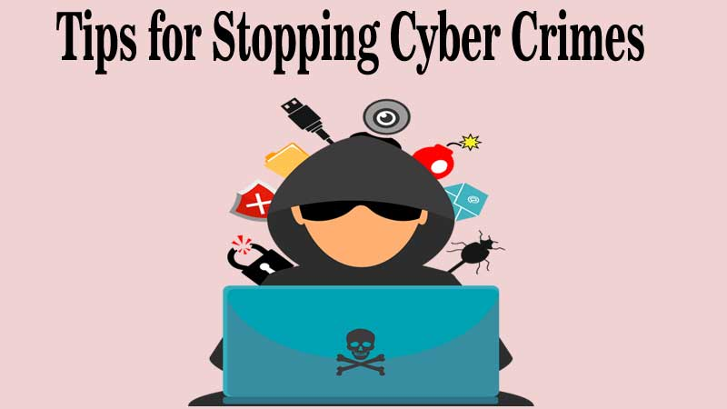 Top Tips for Stopping Cyber Crime