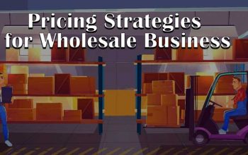 Pricing Strategies for Wholesale Business