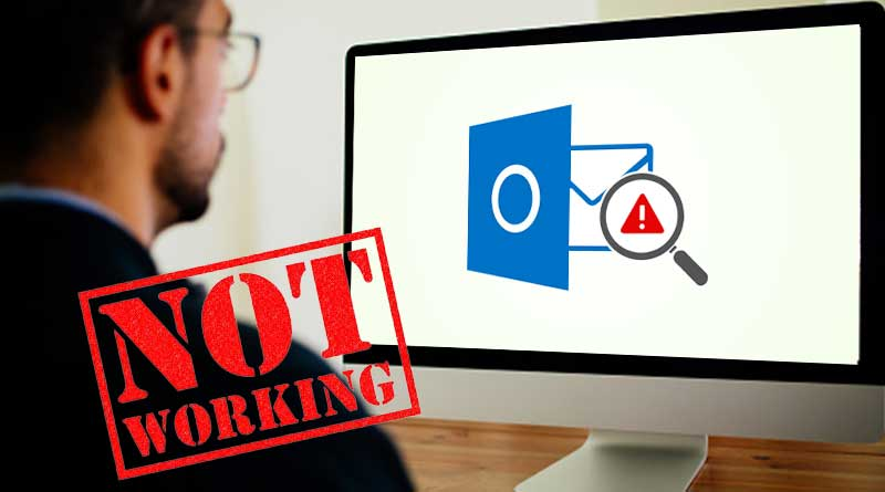 Is Outlook not working? An-All out Guide to the issues of Outlook and its solutions for different platforms